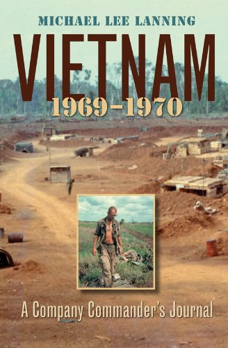 9781585446315: Vietnam, 1969-1970: A Company Commander's Journal (Williams-Ford Texas A&M University Military History Series)