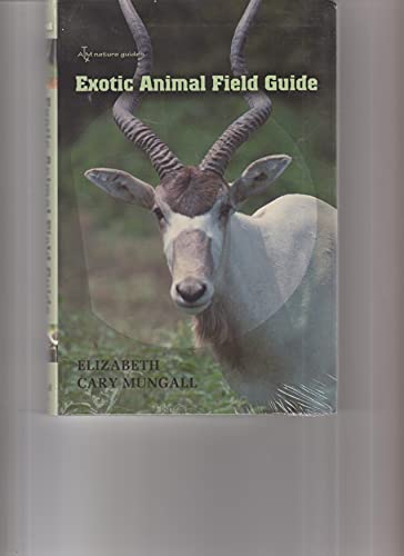 Exotic Animal Field Guide: Nonnative Hoofed Mammals in the United States (Tam Nature Guides)