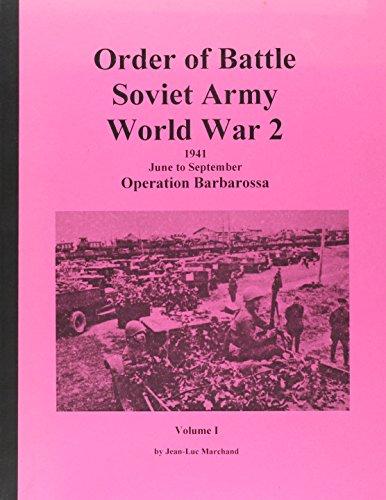 9781585452699: Order of Battle Soviet Army World War 2 1941 June to September Operation Bararossa Volume 1 (Order of Battle Soviet Army World War 2, Volume 1)
