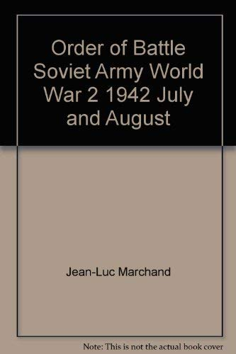 """ORDER OF BATTLE: SOVIET ARMYWWII - 1942- July-August - Operation """"Fall Blau""""--- This ..."""