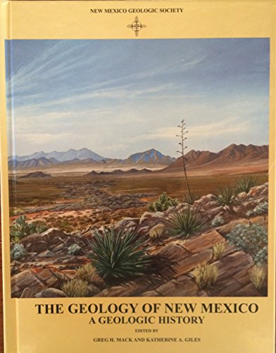 9781585460106: The Geology of New Mexico: A Geologic History