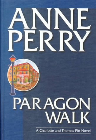 9781585470051: Paragon Walk (Charlotte & Thomas Pitt Novels)