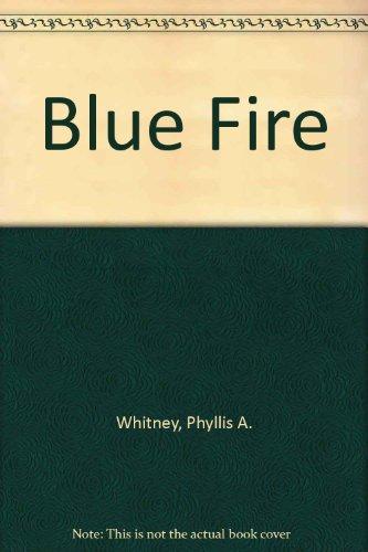9781585470105: Blue Fire