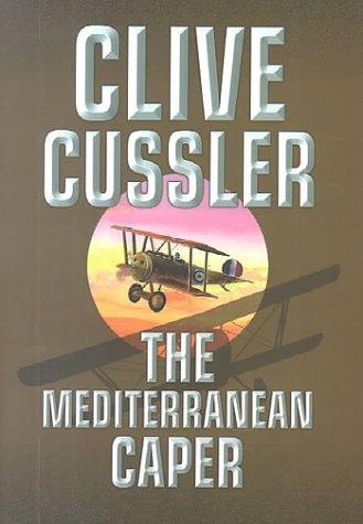 The Mediterranean Caper LARGE PRINT SIGNED: Cussler, Clive