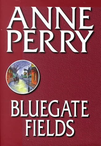 9781585470174: Bluegate Fields (Charlotte & Thomas Pitt Novels)