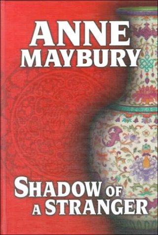 Shadow of a Stranger: Anne Maybury