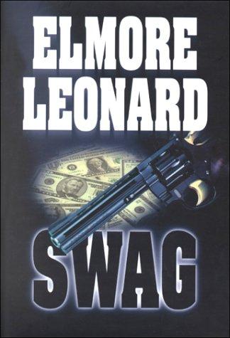 Swag: Leonard, Elmore