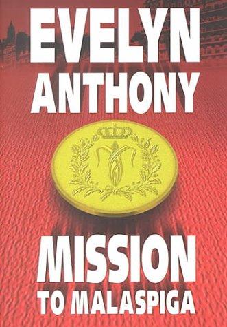 9781585470426: Mission to Malaspiga