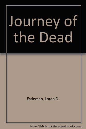 9781585470723: Journey of the Dead