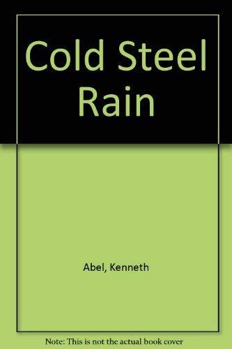 9781585470778: Cold Steel Rain