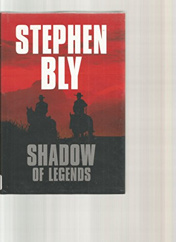 Shadow of Legends (Fortunes of the Black Hills, Book 2): Stephen A. Bly