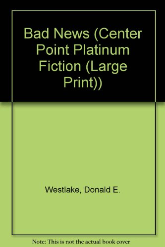 9781585471232: Bad News (Center Point Platinum Fiction (Large Print))