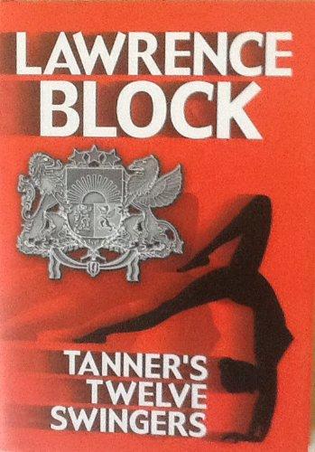 9781585471300: Tanner's Twelve Swingers (Premier Series)