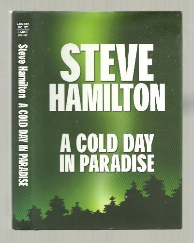 9781585471362: A Cold Day in Paradise (Center Point Premier Fiction (Large Print))