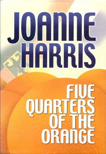 9781585471379: Five Quarters of the Orange (Center Point Platinum Fiction (Large Print))
