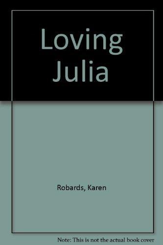 9781585471454: Loving Julia