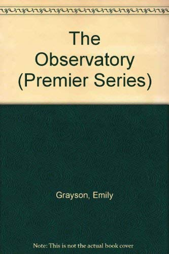 9781585471508: The Observatory (Premier Series)