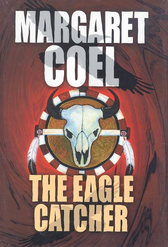 9781585471591: The Eagle Catcher (Wind River Reservation Mystery)