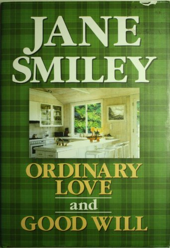 9781585471850: Ordinary Love and Good Will: And, Good Will : Two Novellas (Premier Series)