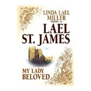 My Lady Beloved: Lael St. James