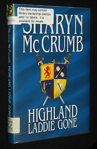 9781585472130: Highland Laddie Gone
