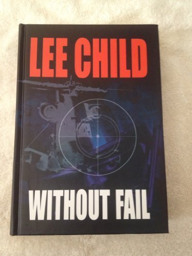 9781585472581: Without Fail (Jack Reacher, No. 6)