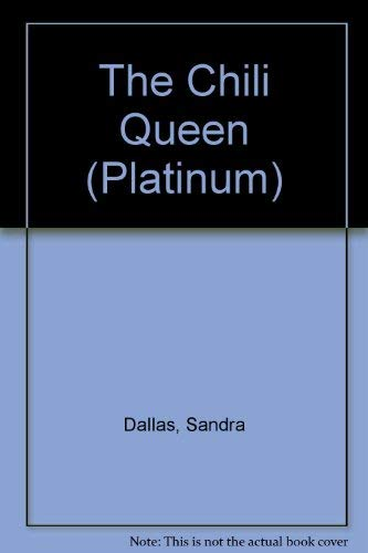 The Chili Queen (Platinum) (9781585472659) by Sandra Dallas