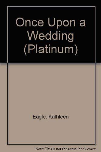 9781585472734: Once Upon a Wedding (Platinum)