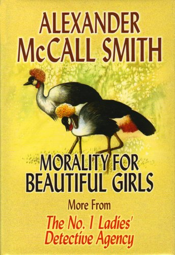 9781585473304: Morality for Beautiful Girls (No. 1 Ladies' Detective Agency)