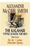 9781585473311: The Kalahari Typing School for Men: More from the No. 1 Ladies' Detective Agency (Platinum Series)