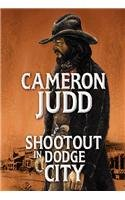 9781585473670: Shootout in Dodge City (Western Enhanced)