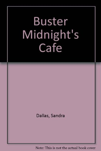 Buster Midnight's Cafe (1585473812) by Dallas, Sandra