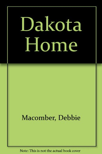 Dakota Home: Macomber, Debbie
