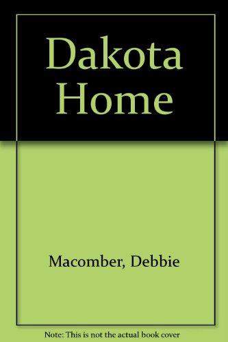 9781585473984: Dakota Home (Dakota Series #2)