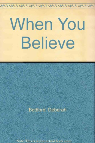 9781585474295: When You Believe