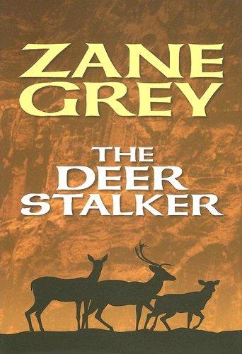 9781585474325: The Deer Stalker