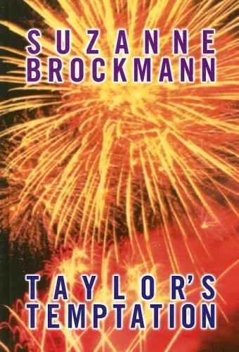 Taylor's Temptation (Tall, Dark & Dangerous, Book: Brockmann, Suzanne