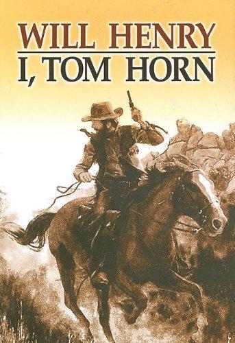 9781585475131: I, Tom Horn