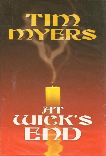 9781585475193: At Wick's End (Candlemaking Mysteries, No. 1)