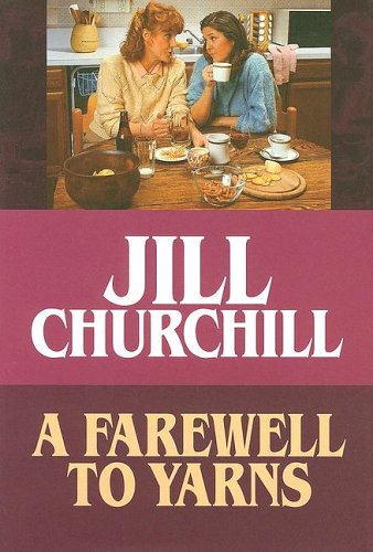 9781585475384: A Farewell to Yarns (Jane Jeffry Mysteries, No. 2)