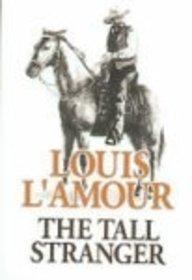 9781585475759: The Tall Stranger