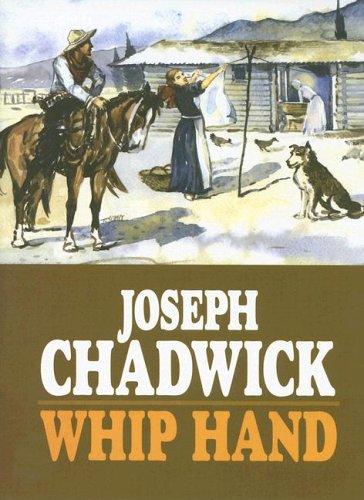 Whip Hand: Joseph Chadwick