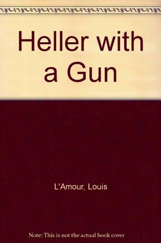9781585475858: Heller With A Gun