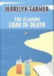 9781585476008: The Flaming Luau of Death