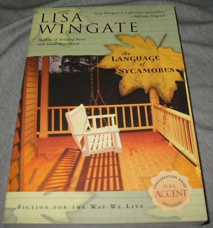 9781585476022: The Language of Sycamores (Tending Roses, Book 3)