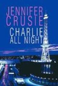 9781585476077: Charlie All Night