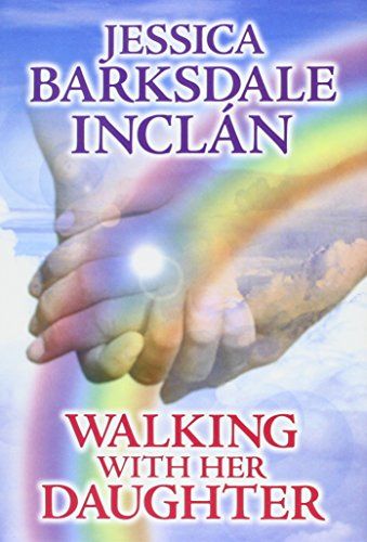 Walking With Her Daughter: Inclan, Jessica Barksdale