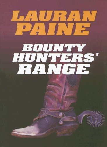 9781585476145: Bounty Hunters' Range
