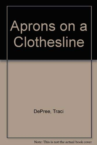 9781585476251: Aprons on a Clothesline (The Lake Emily Series #3)