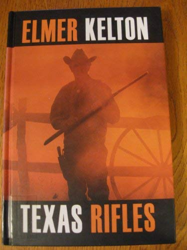 9781585476275: Texas Rifles